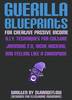 Guerilla Blueprints for Creative Passive Income (ebook)