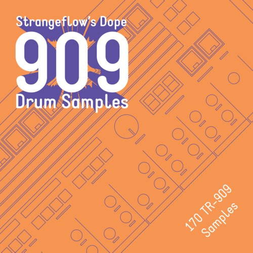 Product picture StrangeFlows Dope TR909 Drum Samples