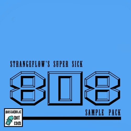 Product picture StrangeFlows Super Sick 808 Samples