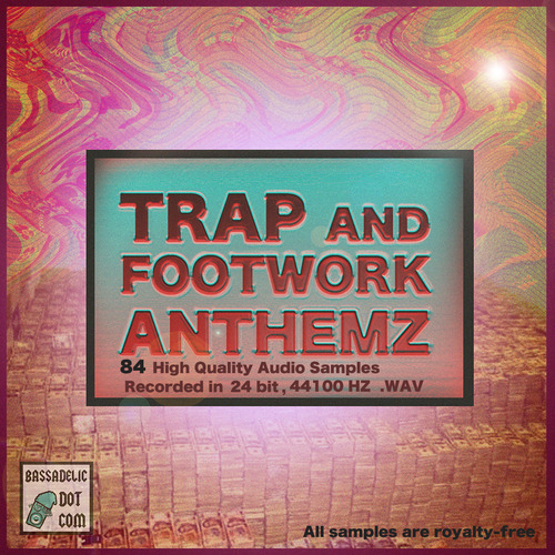 Product picture Trap and Footwork Anthemz (samples)